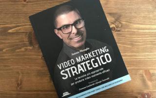 Video Marketing Strategico di Antonio Meraglia - Recensione